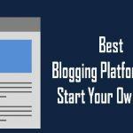 Best Blogging Platforms 2017