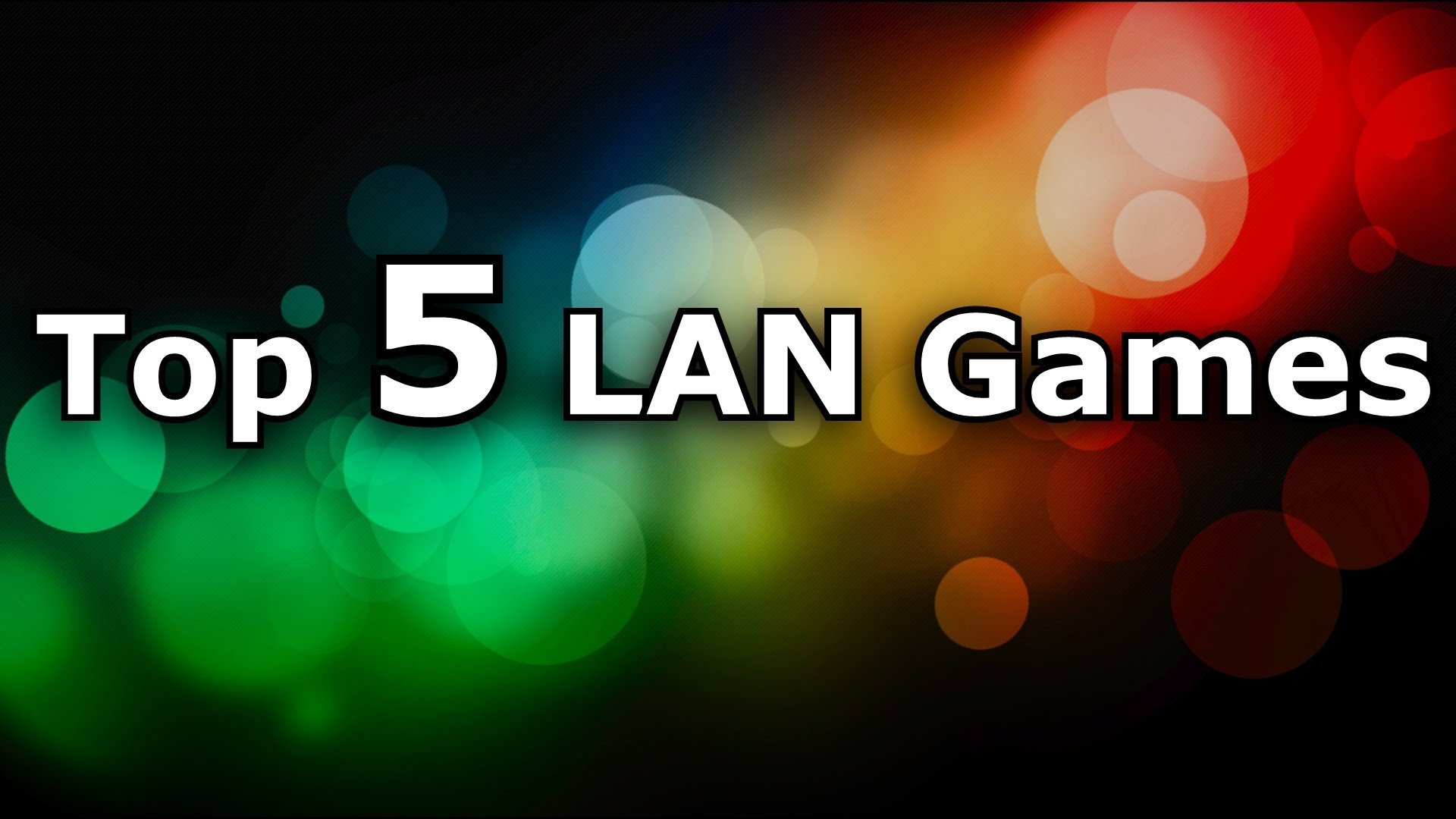 Best LAN Games 2017