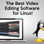 Best Linux Video Editing Software 2017
